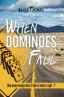 When Dominoes Fall