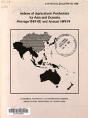 Indices of Agricultural Production for Asia and Oceania   Average 1961 65 and Annual 1970 79