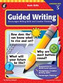 Basic Skills Guided Writing, Grade 5