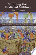 Shipping the Medieval Military