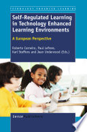 Self Regulated Learning in Technology Enhanced Learning Environments