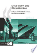 Devolution and Globalisation Implications for Local Decision makers