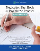 The Medication Fact Book for Psychiatric Practice