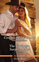 Cowboy Seal Daddy the Cowboy s Surprise Baby