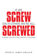 Pdf If We Screw Each Other, We're All Screwed