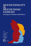 Multiethnicity and Multiethnic Families