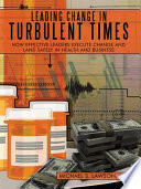Leading Change in Turbulent Times