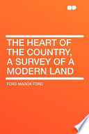 The Heart of the Country, a Survey of a Modern Land