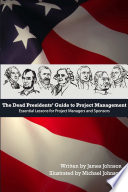 Dead Presidents' Guide to Project Management