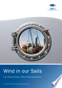Wind in Our Sails   the coming of Europe s offshore wind energy industry
