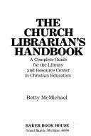 The Church Librarian s Handbook