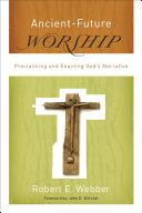 Ancient-Future Worship (Ancient-Future) [Pdf/ePub] eBook