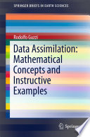 Data Assimilation  Mathematical Concepts and Instructive Examples