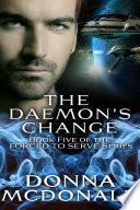 The Daemon's Change (Science Fiction Romance, Fantasy, Space Opera)