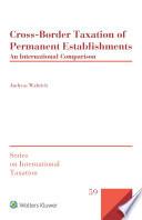 Cross Border Taxation Of Permanent Establishments