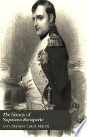 The History of Napoleon Bonaparte Book PDF