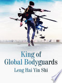 King Of Global Bodyguards