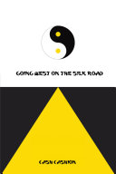 Going West on the Silk Road