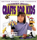 Incredibly Awesome Crafts for Kids