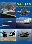 Naval Air Station Jacksonville  Florida  1940 2000