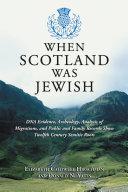 When Scotland Was Jewish