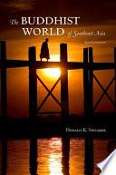 Buddhist World of Southeast Asia  The