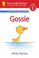 Gossie  Reader  Book