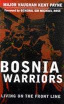 Bosnia Warriors Book