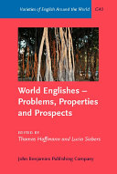 World Englishes  problems  Properties and Prospects