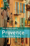 The Rough Guide to Provence and the Côte D'Azur