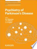 Psychiatry of Parkinson's Disease