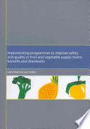 Implementing Programmes To Improve Safety And Quality In Fruit And Vegetable Supply Chains Book PDF