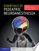 Essentials of Pediatric Neuroanesthesia