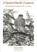A Sparrowhawk's Lament: How British Breeding Birds of Prey ...