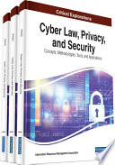 Cyber Law Privacy And Security Concepts Methodologies Tools And Applications