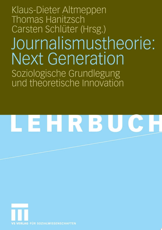 Journalismustheorie  Next Generation