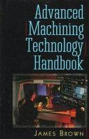 Advanced Machining Technology Handbook