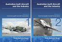 Australian Built Aircraft and the Industry   Volume 2