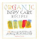 Organic Body Care Recipes Pdf/ePub eBook