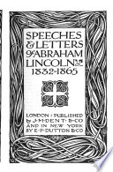 Speeches   Letters of Abraham Lincoln  1832 1865 Book PDF