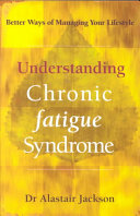 Understanding Chronic Fatigue Syndrome