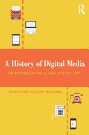 A History of Digital Media