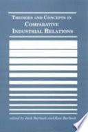 Theories and Concepts in Comparative Industrial Relations