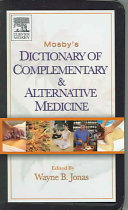 Mosby s Dictionary of Complementary and Alternative Medicine