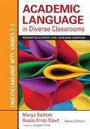 Academic Language in Diverse Classrooms  English Language Arts  Grades 3 5