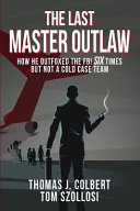 The Last Master Outlaw