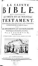 La Sainte Bible .../ Revue ... par les pasteurs et les professeurs de l'Eglise de Genève. Avec des arguments ... par J.F. Ostervald