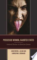 Possessed Women, Haunted States