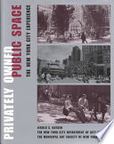 Privately Owned Public Space, The New York City Experience by Jerold S. Kayden,The New York City Department of City Planning,The Municipal Art Society of New York PDF