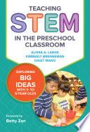 Teaching Stem In The Preschool Classroom